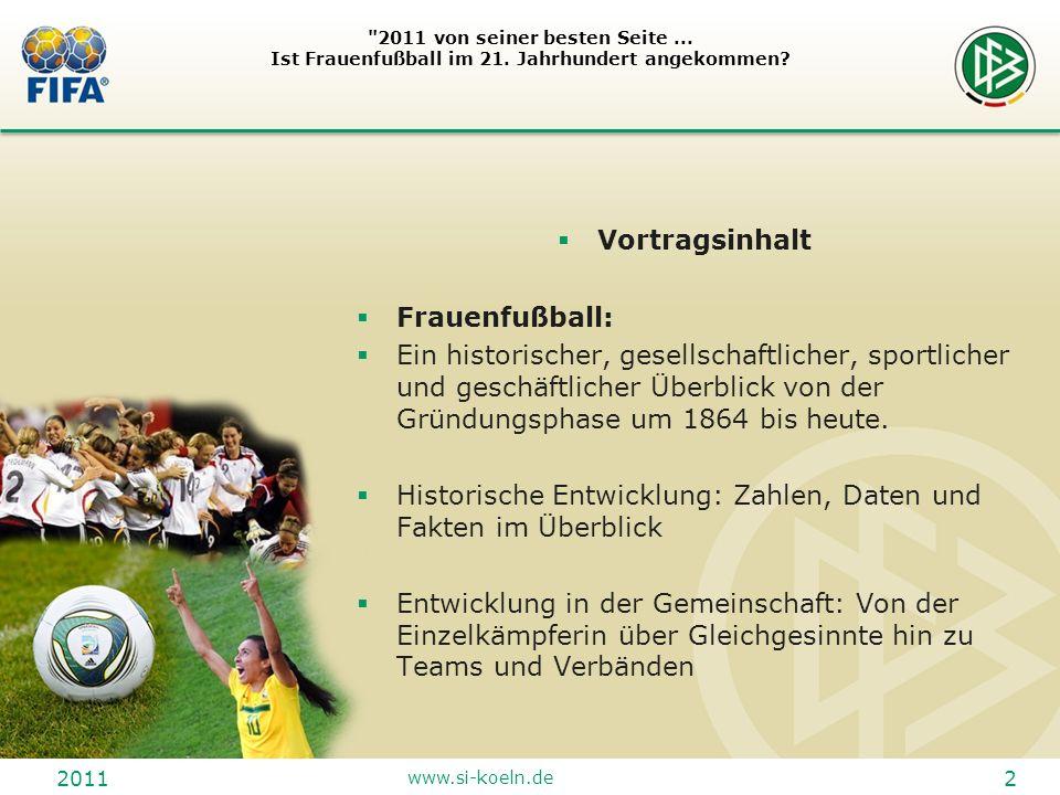 2011 www.si-koeln.de 13 2011 von seiner besten Seite...