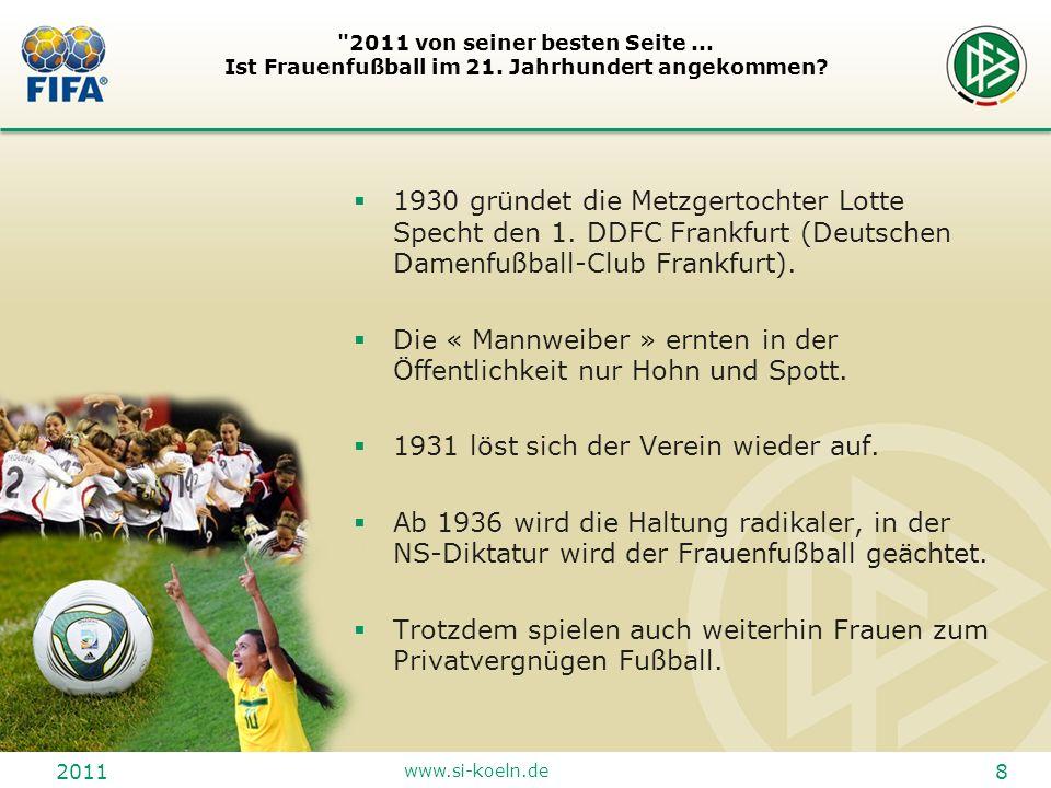 2011 www.si-koeln.de 29 2011 von seiner besten Seite...