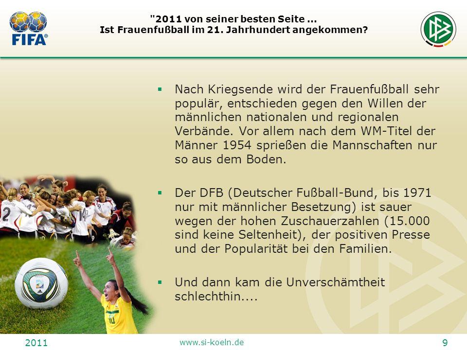 2011 www.si-koeln.de 20 2011 von seiner besten Seite...