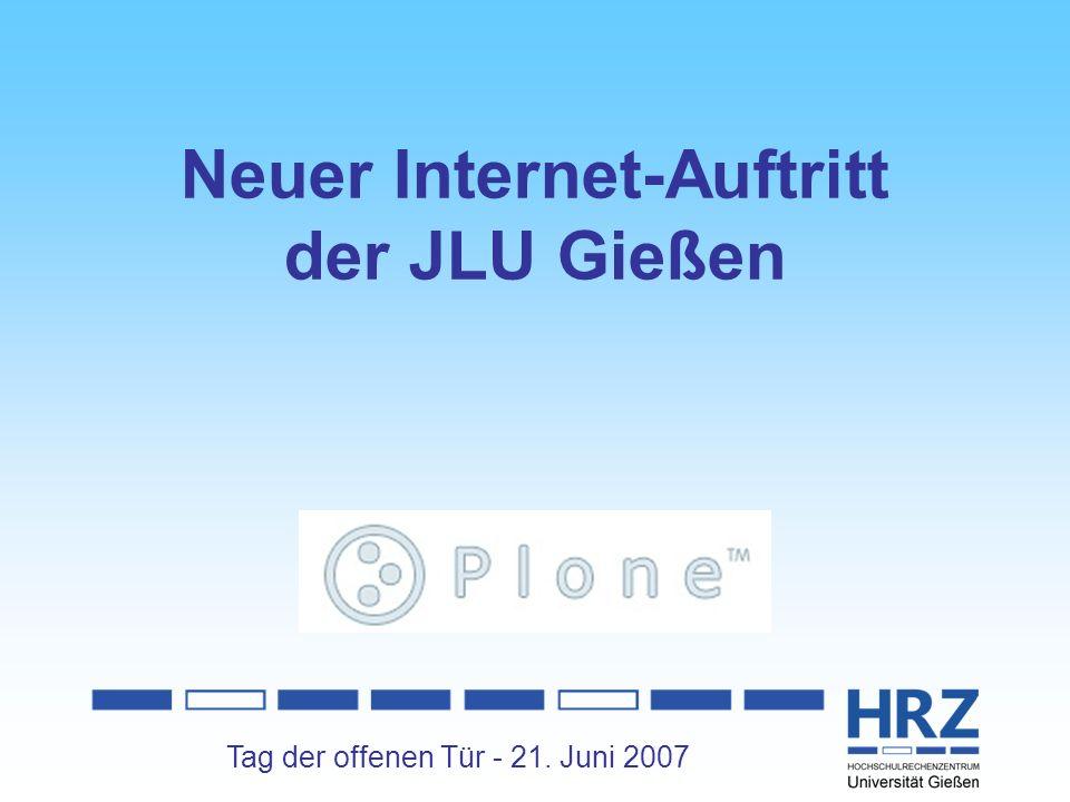 Tag der offenen Tür - 21. Juni 2007 Neuer Internet-Auftritt der JLU Gießen