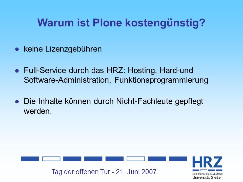 Tag der offenen Tür - 21. Juni 2007 Warum ist Plone kostengünstig.