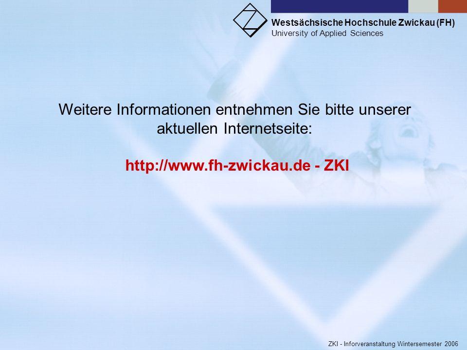 Westsächsische Hochschule Zwickau (FH) University of Applied Sciences ZKI - Inforveranstaltung Wintersemester 2006 Wenn Mißbräuche sich häufen sollten
