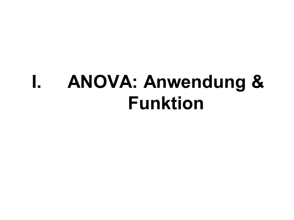 I.ANOVA: Anwendung & Funktion