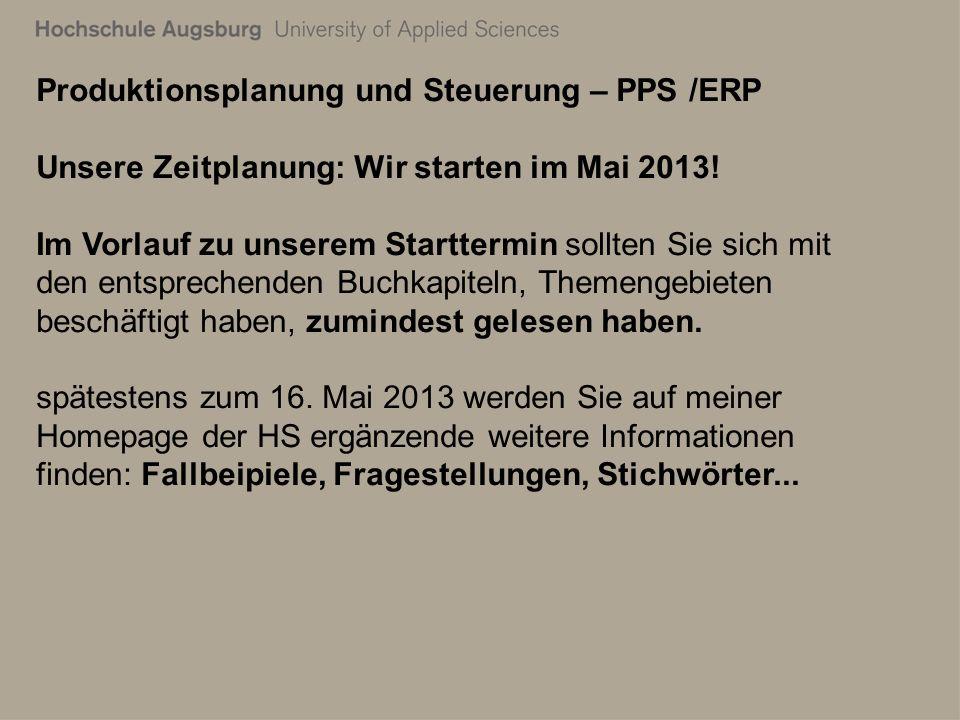 28. Juli 2011 Richard Kuttenreich12 Produktionsplanung und Steuerung – PPS /ERP Unsere Zeitplanung: Wir starten im Mai 2013! Im Vorlauf zu unserem Sta