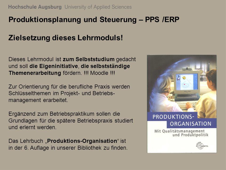 28. Juli 2011 Richard Kuttenreich4 Produktionsplanung und Steuerung – PPS /ERP Zielsetzung dieses Lehrmoduls! Dieses Lehrmodul ist zum Selbststudium g