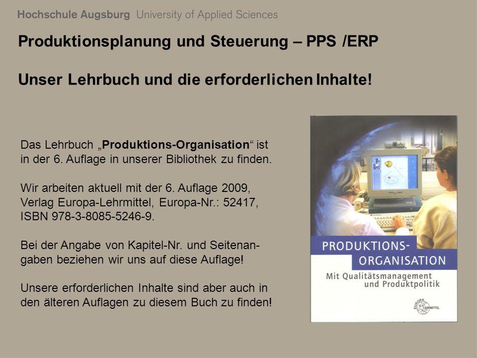 28. Juli 2011 Richard Kuttenreich5 Produktionsplanung und Steuerung – PPS /ERP Unser Lehrbuch und die erforderlichen Inhalte! Das Lehrbuch Produktions