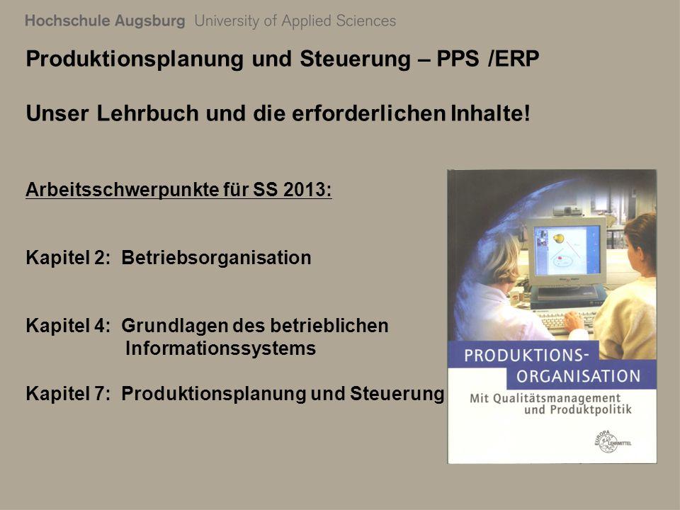 28. Juli 2011 Richard Kuttenreich6 Produktionsplanung und Steuerung – PPS /ERP Unser Lehrbuch und die erforderlichen Inhalte! Arbeitsschwerpunkte für