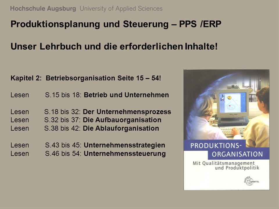 28. Juli 2011 Richard Kuttenreich7 Produktionsplanung und Steuerung – PPS /ERP Unser Lehrbuch und die erforderlichen Inhalte! Kapitel 2: Betriebsorgan