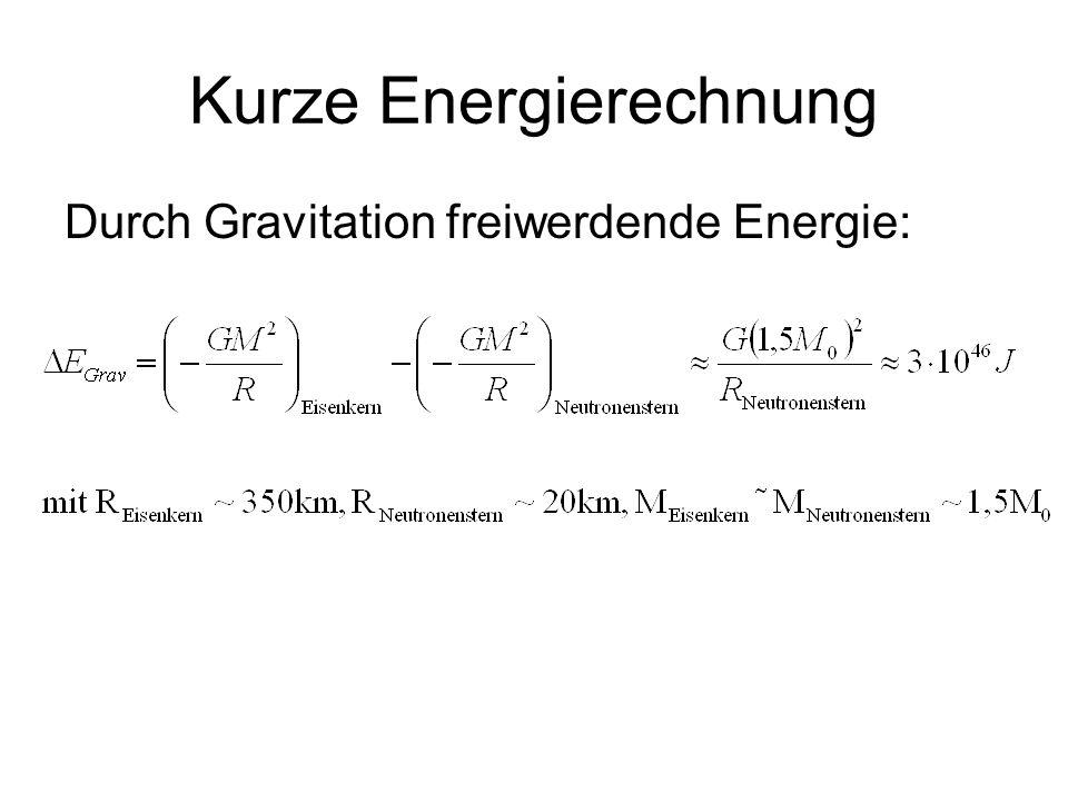 Kurze Energierechnung Durch Gravitation freiwerdende Energie: