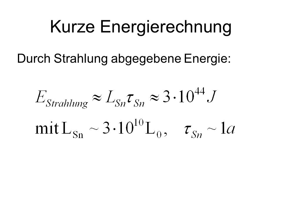 Kurze Energierechnung Durch Strahlung abgegebene Energie: