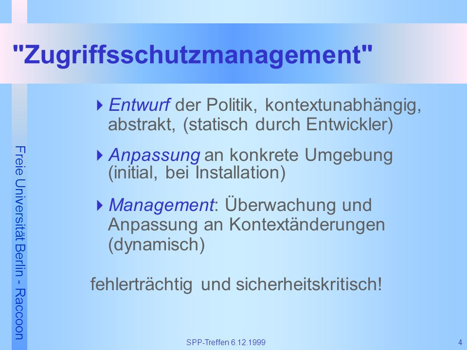 Freie Universität Berlin - Raccoon 4SPP-Treffen 6.12.1999