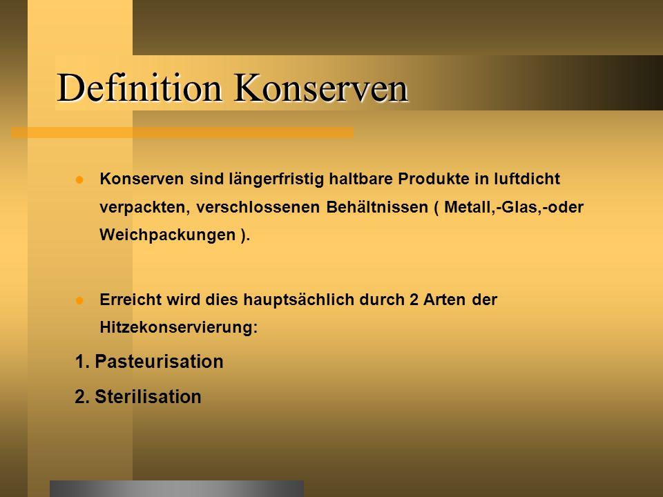 Pasteurisation Erhitzungsverfahren mit Wirktemperaturen unter 100°C (unter Atmosphärendruck ) Ziel: Abtötung aller pathogenen vegetativen MO.