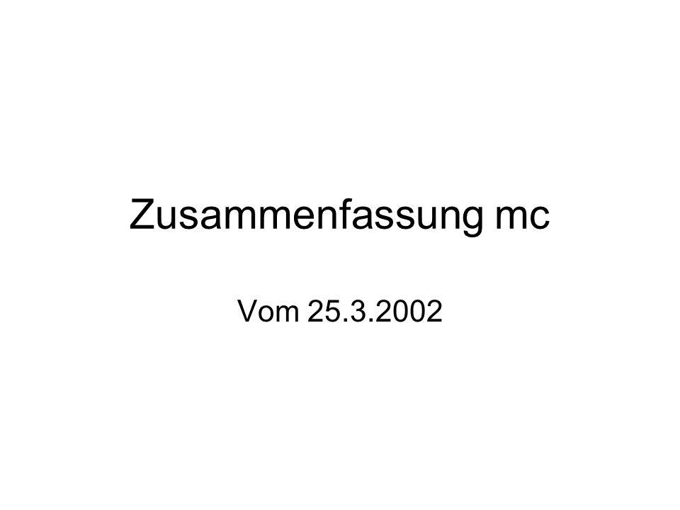 Zusammenfassung mc Vom 25.3.2002