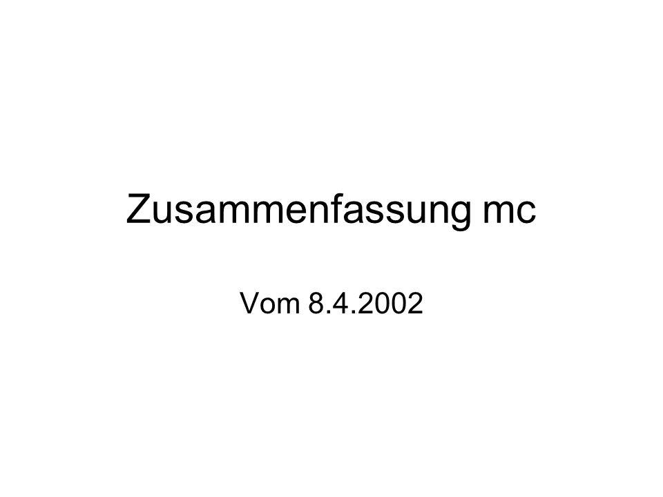 Zusammenfassung mc Vom 8.4.2002