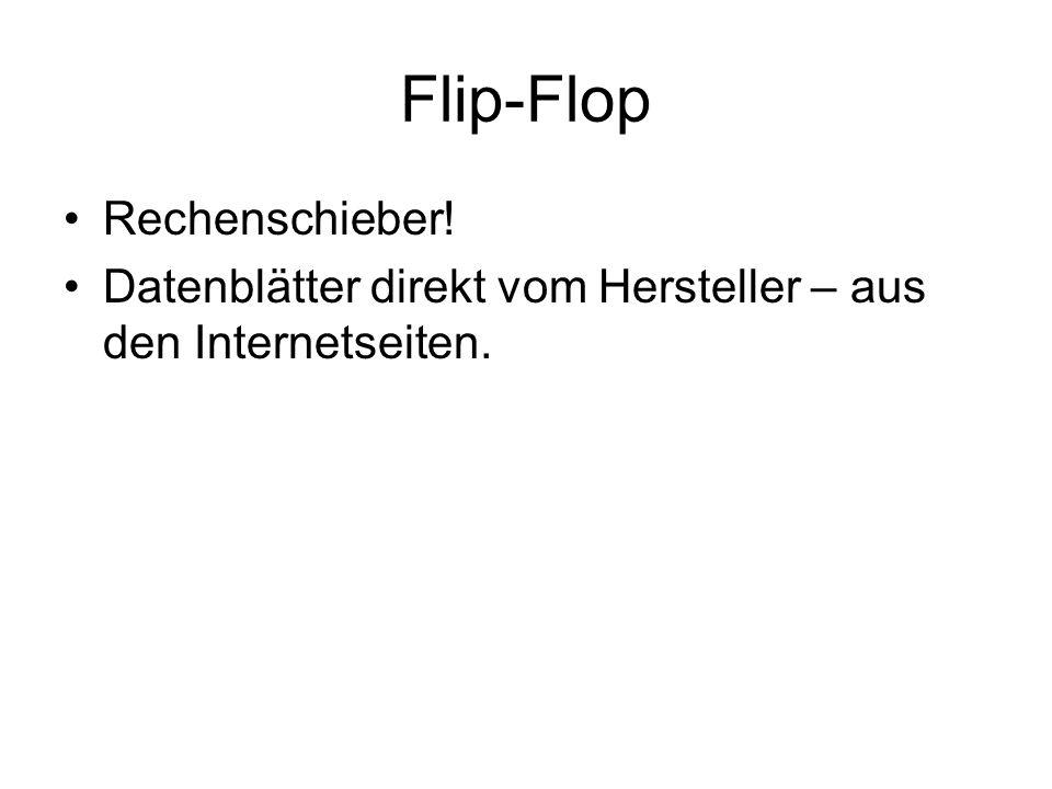 Flip-Flop Rechenschieber! Datenblätter direkt vom Hersteller – aus den Internetseiten.