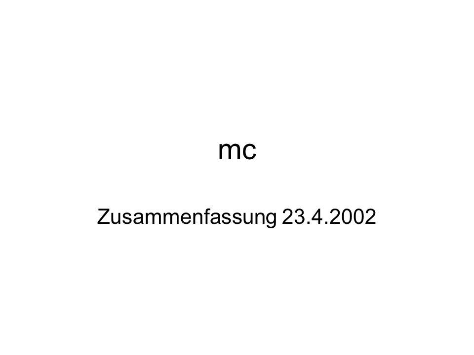 mc Zusammenfassung 23.4.2002