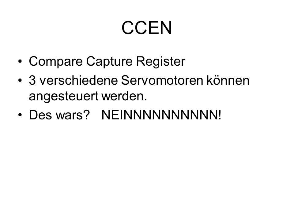 CCEN Compare Capture Register 3 verschiedene Servomotoren können angesteuert werden. Des wars? NEINNNNNNNNNN!