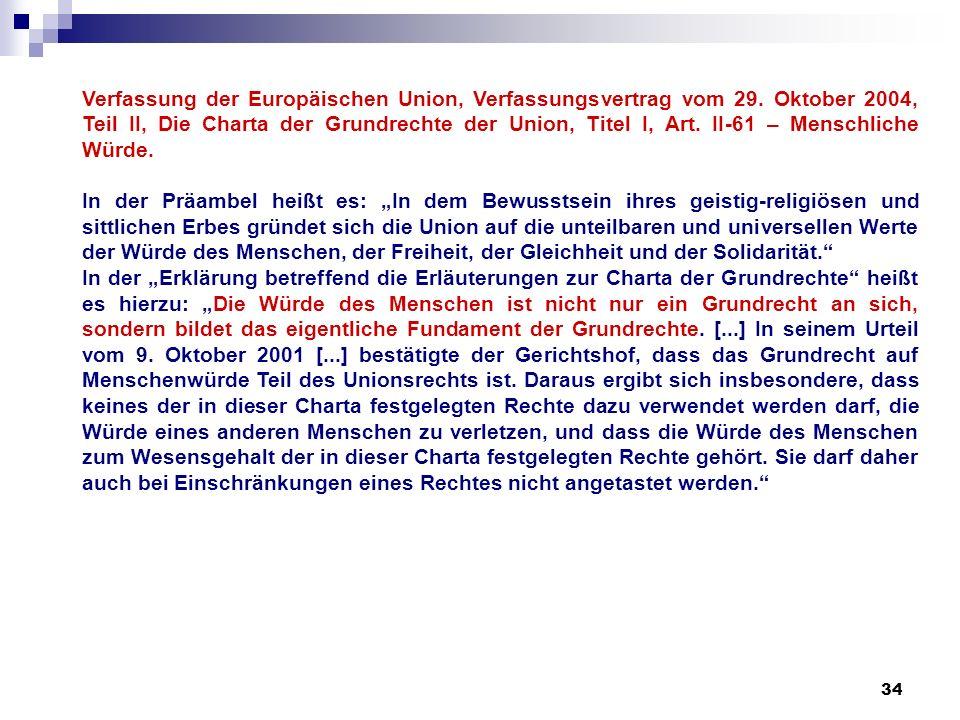 34 Verfassung der Europäischen Union, Verfassungsvertrag vom 29. Oktober 2004, Teil II, Die Charta der Grundrechte der Union, Titel I, Art. II-61 – Me