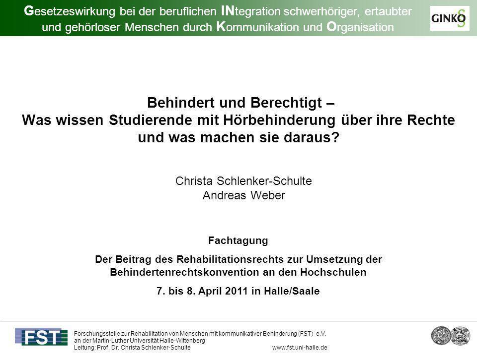 Forschungsstelle zur Rehabilitation von Menschen mit kommunikativer Behinderung (FST) e.V.