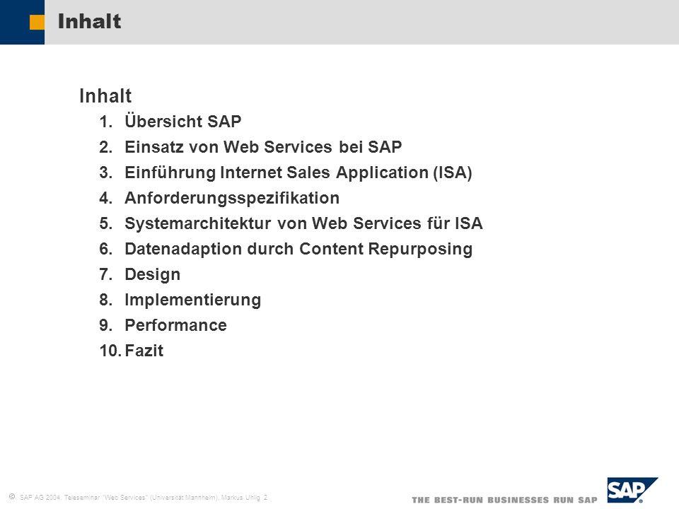 SAP AG 2004, Teleseminar Web Services (Universität Mannheim), Markus Uhlig 2 Inhalt 1.Übersicht SAP 2.Einsatz von Web Services bei SAP 3.Einführung In