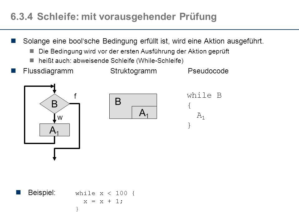 6.3.3Auswahl : mehrfache Alternative In Abhängigkeit einer Bedingung (mit mehreren möglichen Werten w 1, w 2,..., w n ) wird eine Aktion aus einer Men
