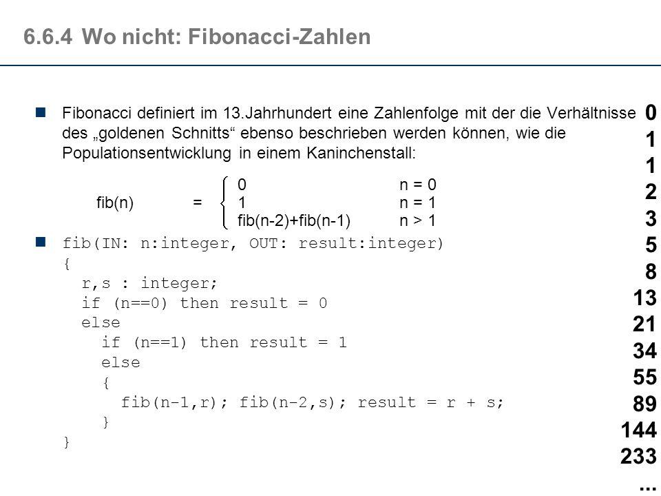 6.6.4Wo nicht: Modulo-Berechnung Alle Grundrechenarten - und vergleichbar einfache mathematische Operationen - lassen sich mit Hilfe sog. Primitiv Rek