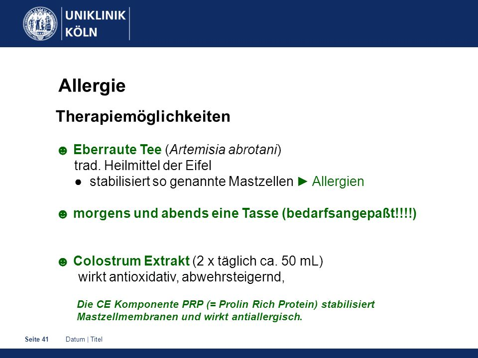 Datum | TitelSeite 41 Allergie Therapiemöglichkeiten Eberraute Tee (Artemisia abrotani) trad. Heilmittel der Eifel stabilisiert so genannte Mastzellen