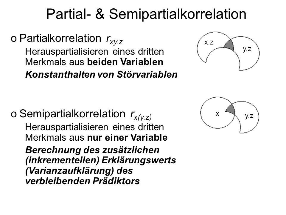 Partial- & Semipartialkorrelation oPartialkorrelation r xy.z Herauspartialisieren eines dritten Merkmals aus beiden Variablen Konstanthalten von Störv