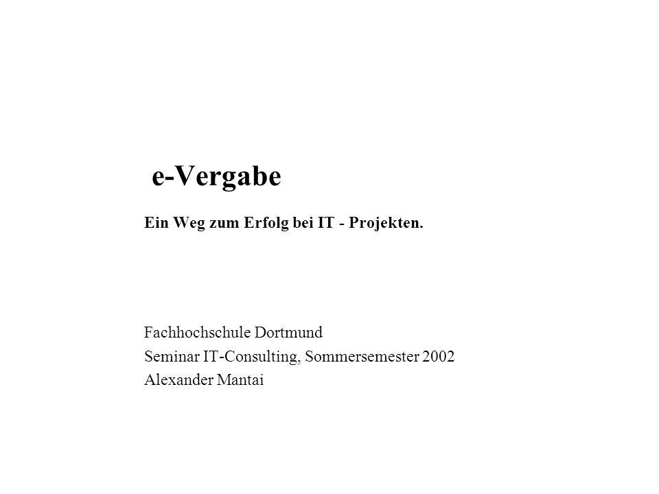 e-Vergabe Ein Weg zum Erfolg bei IT - Projekten.