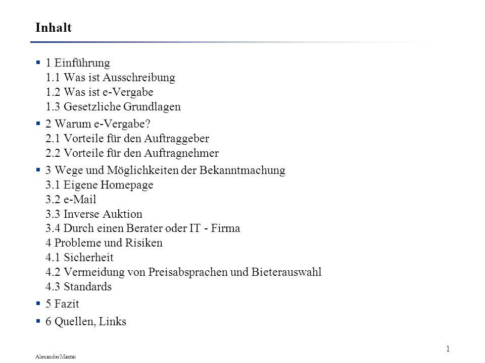 e-Vergabe Ein Weg zum Erfolg bei IT - Projekten. Fachhochschule Dortmund Seminar IT-Consulting, Sommersemester 2002 Alexander Mantai