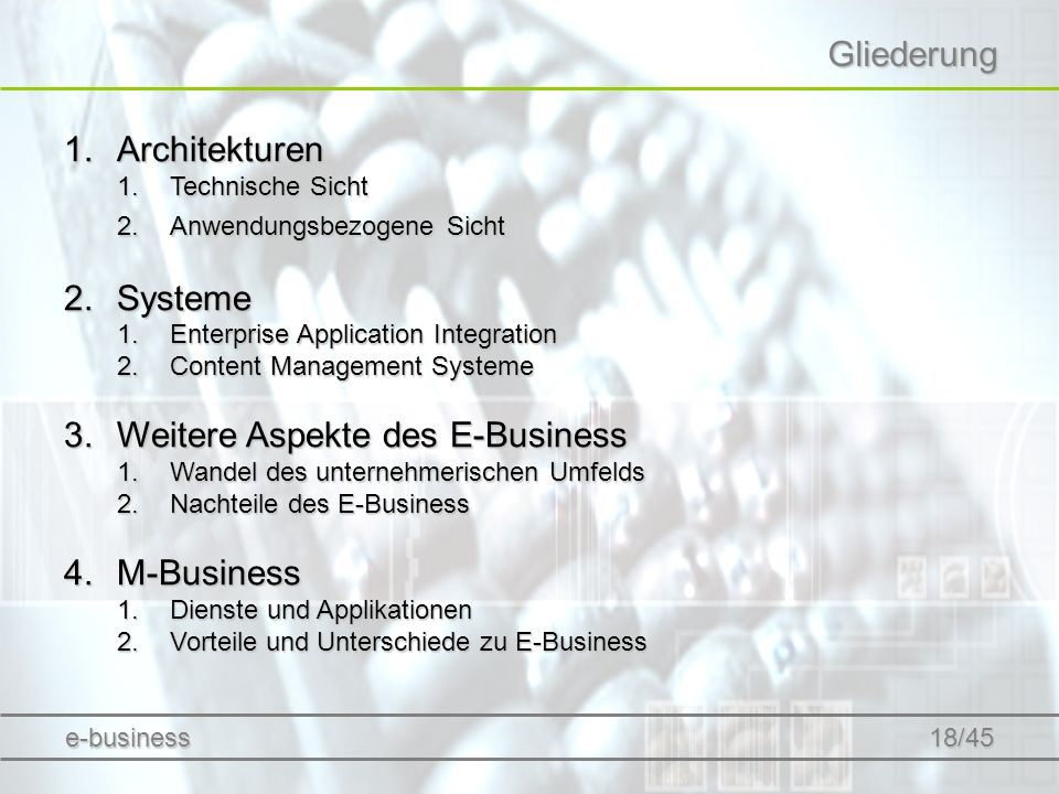 Gliederung 1.Architekturen 1.Technische Sicht 2.Anwendungsbezogene Sicht 2.Systeme 1.Enterprise Application Integration 2.Content Management Systeme 3
