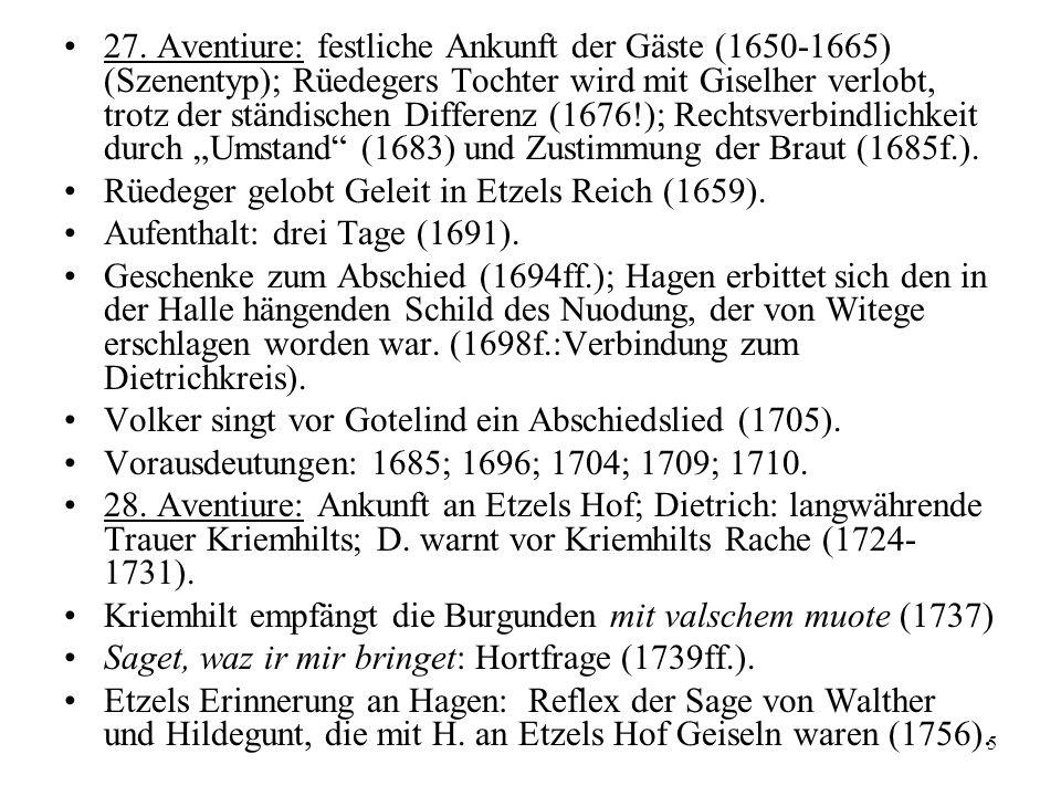 5 n 27. Aventiure: festliche Ankunft der Gäste (1650-1665) (Szenentyp); Rüedegers Tochter wird mit Giselher verlobt, trotz der ständischen Differenz (