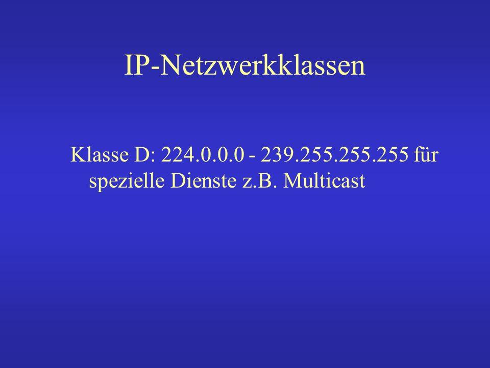 Ports Jede IP-Adresse hat 65536 Ports festgelegte privilegierte Ports 0 bis 1023.