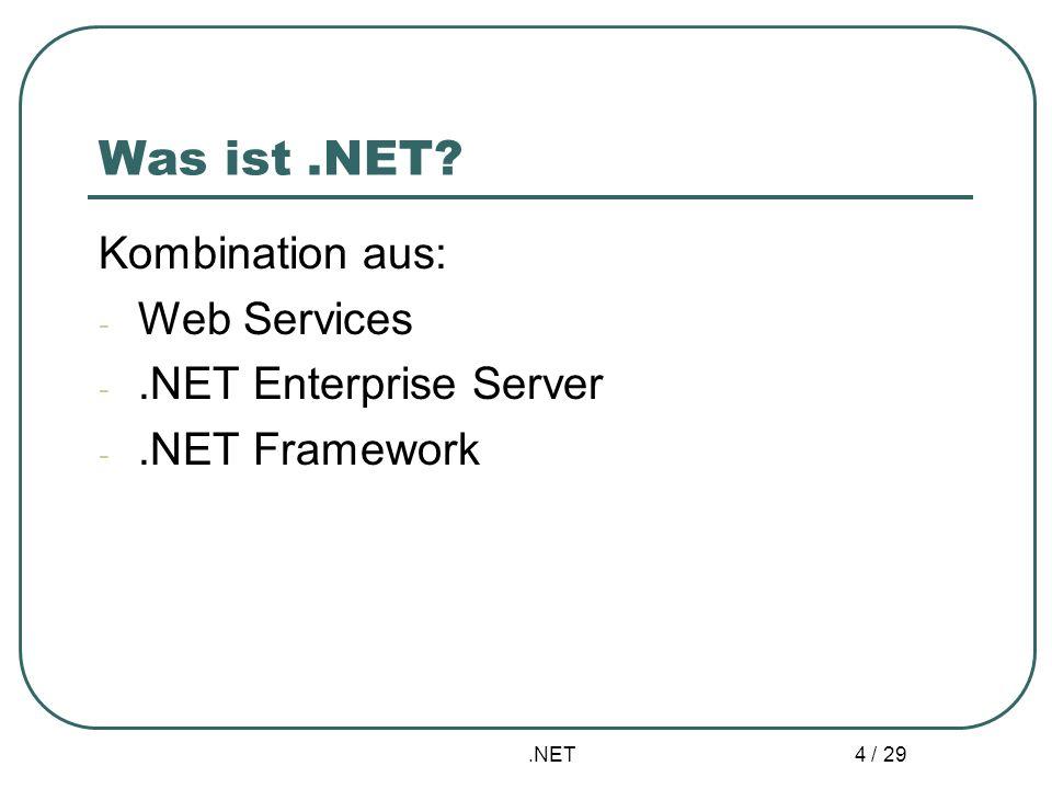 .NET 15 / 29 Laufzeitsystem - Merkmale Common Type System: Konzept für Datentypen, welches von Programmier- sprachen unabhängig ist JIT- Compiler: übersetzt MSIL- Code in zielmaschinenabhängige Maschinen- sprache Garbage Collector: Speicherverwaltung Ausnahmebearbeitung