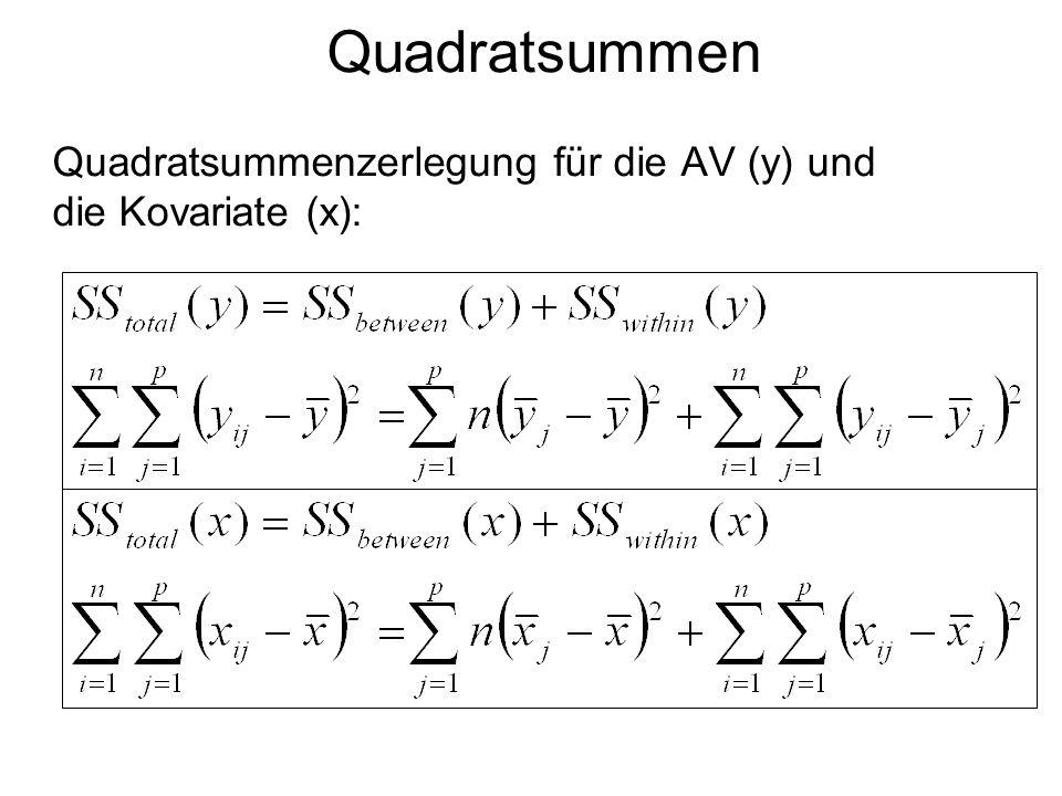 Quadratsummen Quadratsummenzerlegung für die AV (y) und die Kovariate (x):