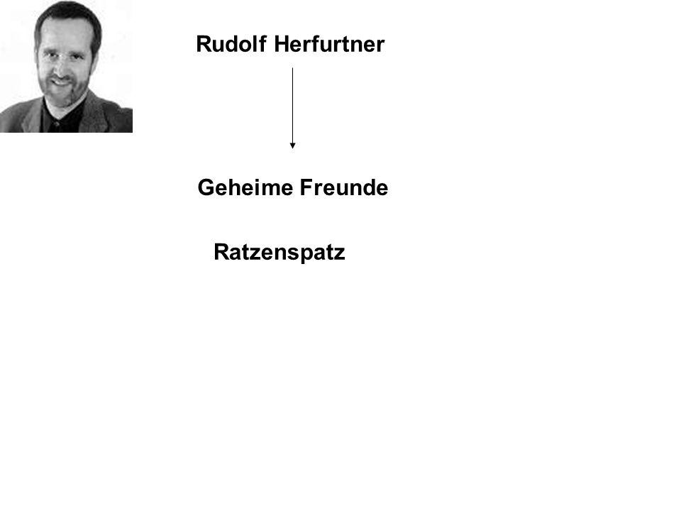 Rudolf Herfurtner Geheime Freunde Ratzenspatz