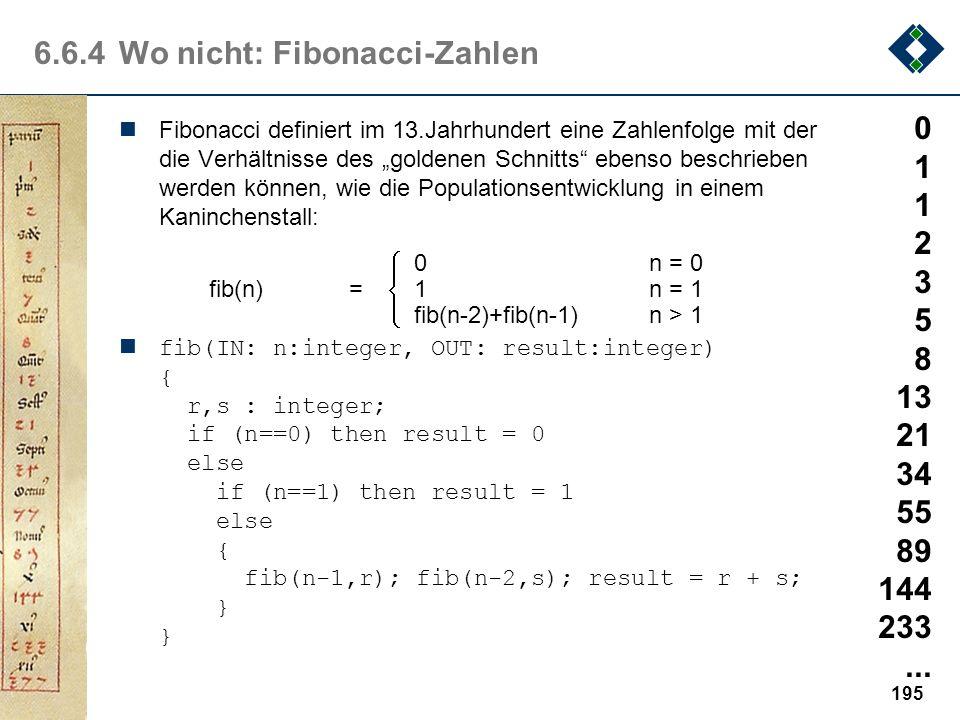 194 6.6.4Wo nicht: Modulo-Berechnung Alle Grundrechenarten - und vergleichbar einfache mathematische Operationen - lassen sich mit Hilfe sog. Primitiv