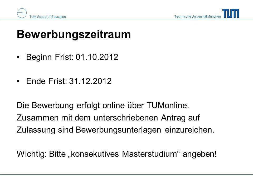 Technische Universität München TUM School of Education Abschlussnote je nach Abschlussnote/Schnitt der benoteten Modulprüfungen werden bis zu 30 Punkte vergeben –1 Punkt für jede Zehntelnote, die der Schnitt besser als 4,0 ist –Rechenbeispiele Note 2,7: 13 Punkte Note 3,3: 7 Punkte Note 3,9: 1 Punkt