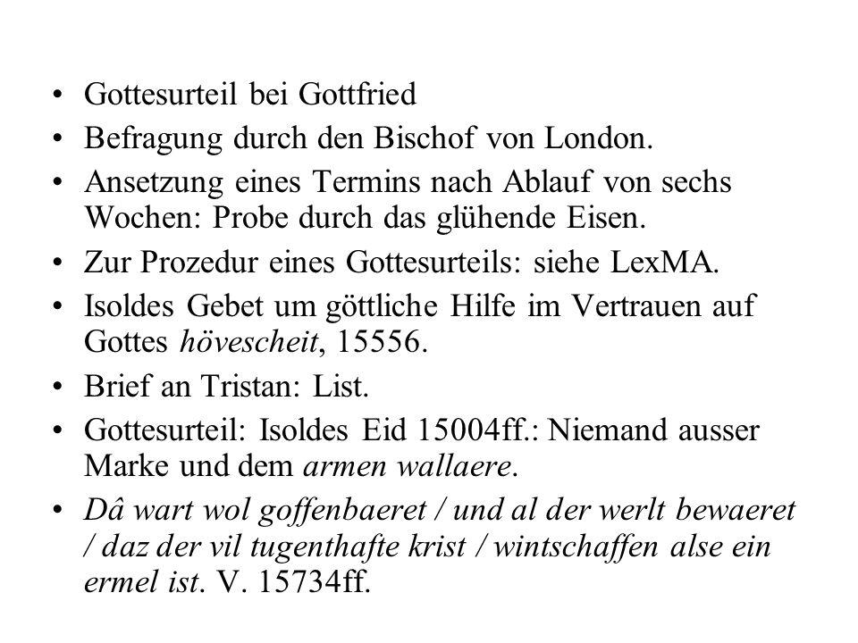 Minnegrotte, v.16403-17816 1. Weg, v. 16679ff. 2.