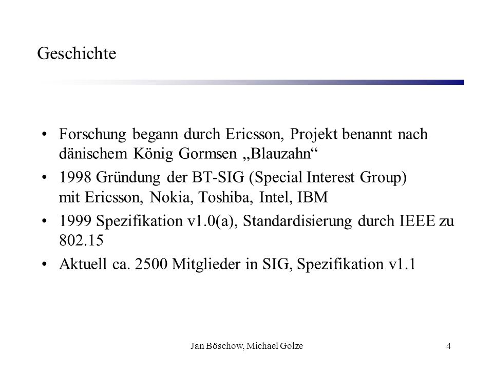 Jan Böschow, Michael Golze25 Quellen Bluetooth White Paper, ARS Software GmbH, www.ars2000.com www.ars2000.com Bluetooth – Gefährdungen und Sicherheitsmaßnahmen, BSI, www.bsi.dewww.bsi.de Bluetooth – Privatfunk, Heise Verlag, www.heise.de/mobil/artikel/2003/02/26/privatfunk/default.s html www.heise.de/mobil/artikel/2003/02/26/privatfunk/default.s html Bluetooth-Technologie, RFI, www.rfi.de