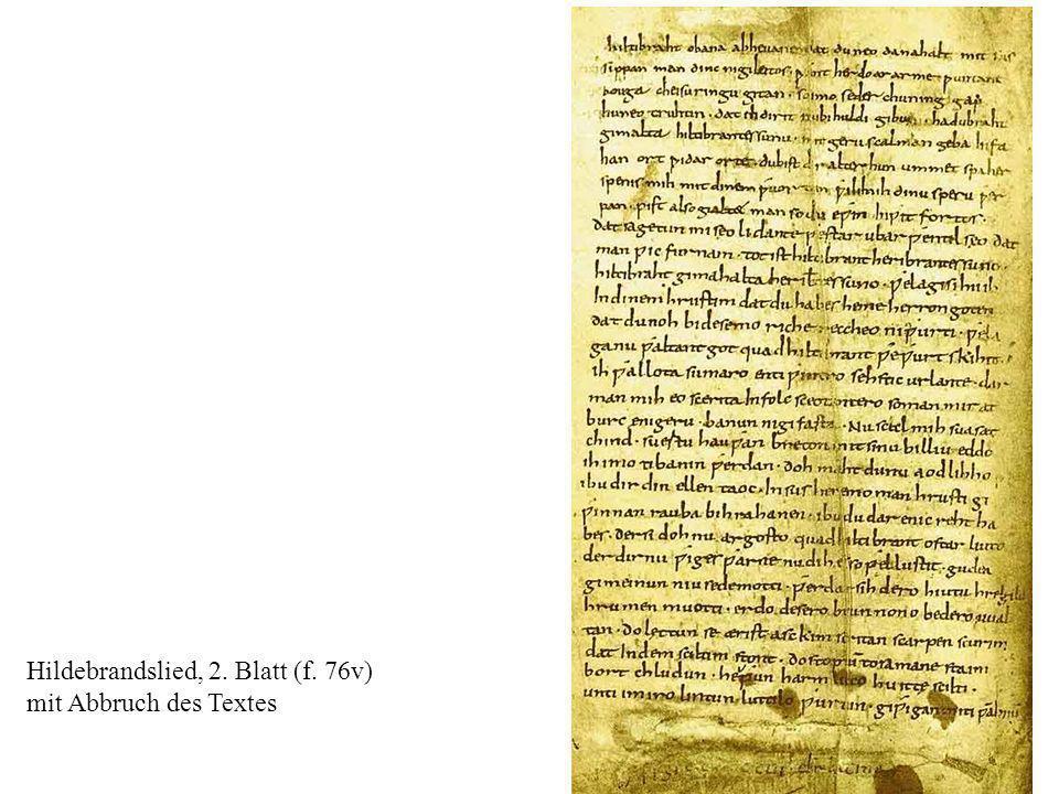 11 Hildebrandslied, 2. Blatt (f. 76v) mit Abbruch des Textes