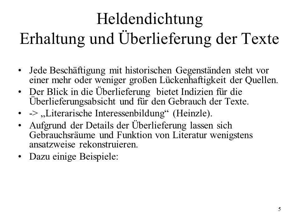 6 Heldendichtung: Der Erkenntniswert der Überlieferung Hildebrandslied (VL): entstd.
