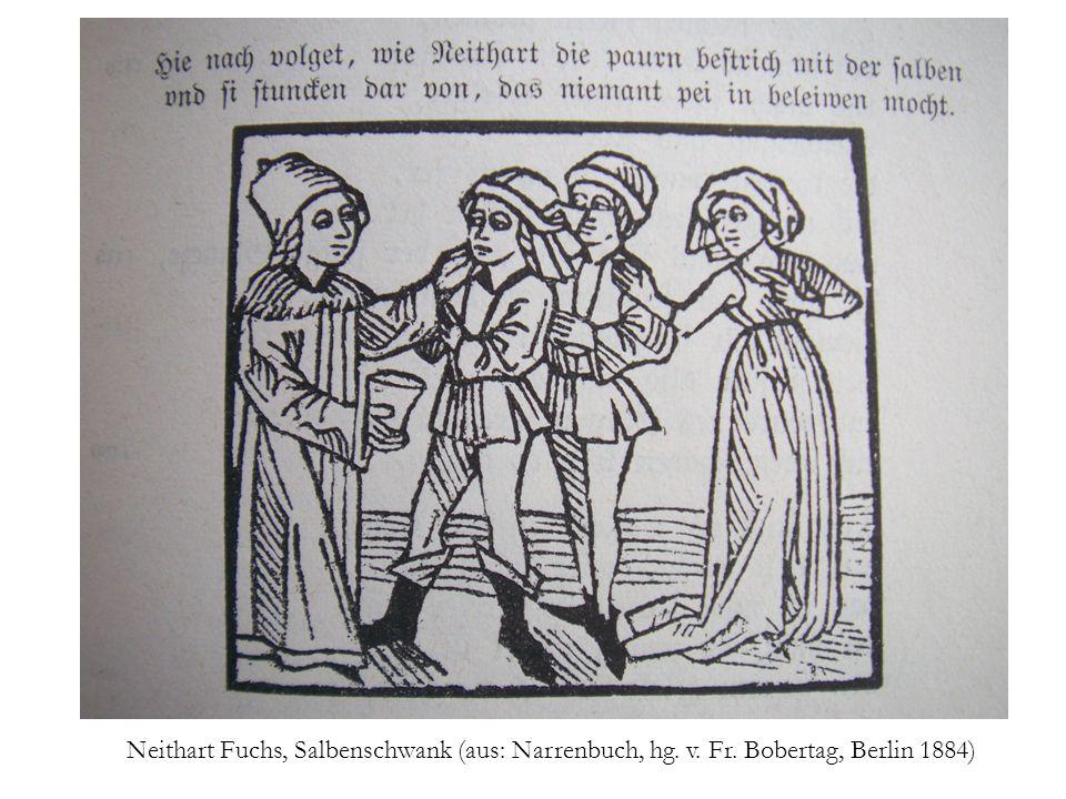 Neithart Fuchs, Salbenschwank (aus: Narrenbuch, hg. v. Fr. Bobertag, Berlin 1884)
