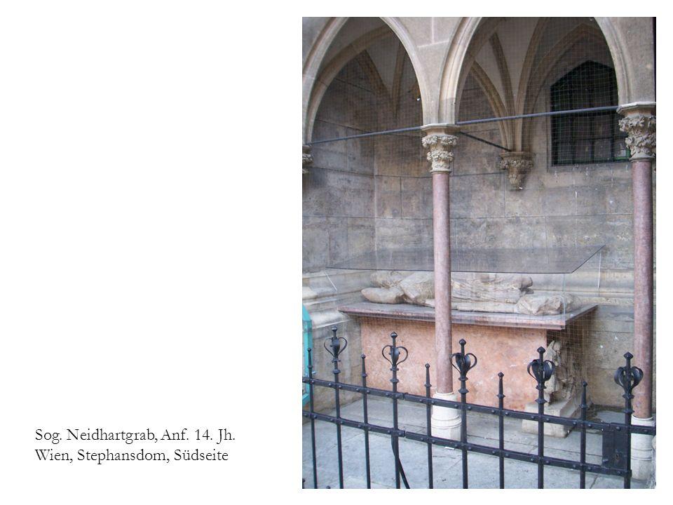 Sog. Neidhartgrab, Anf. 14. Jh. Wien, Stephansdom, Südseite