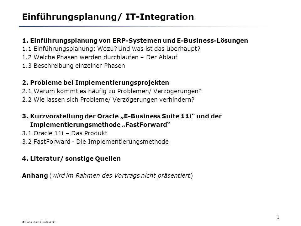 Einführungsplanung/IT-Integration Einführungsplanung von ERP-Systemen und E-Business-Lösungen Fachhochschule Dortmund Seminar IT-Consulting, Sommersem