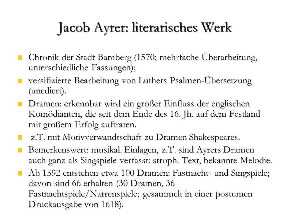 1593 lernt Ayrer eine Wandertruppe englischer Schauspieler unter der Leitung von Robert Brown kennen.
