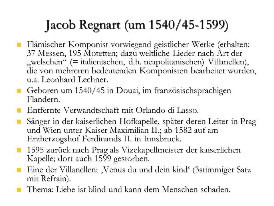J. Regnart, Tenorlied Venus, du und dein Kind, Melodie zu Ayrers singests Spil (Wuttke Nr. 20)