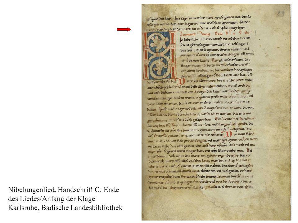 4 m Nibelungenlied, Handschrift C: Ende des Liedes/Anfang der Klage Karlsruhe, Badische Landesbibliothek