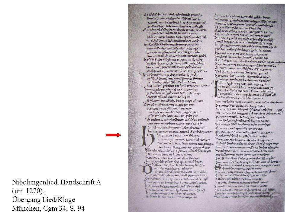 6 Nibelungenlied, Handschrift A (um 1270). Übergang Lied/Klage München, Cgm 34, S. 94