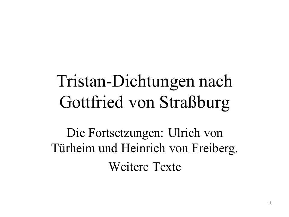 2 Die Tristan-Fortsetzung Ulrichs von Türheim (s.VL; Bumke, Mäzene) Angehöriger eines schwäb.